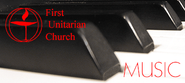 First Unitarian Music Program